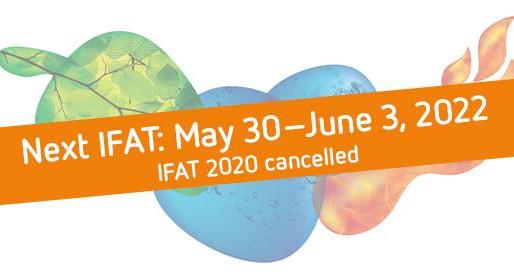 Die IFAT 2020 fällt aus – nächste IFAT: 30. Mai bis 3. Juni 2022