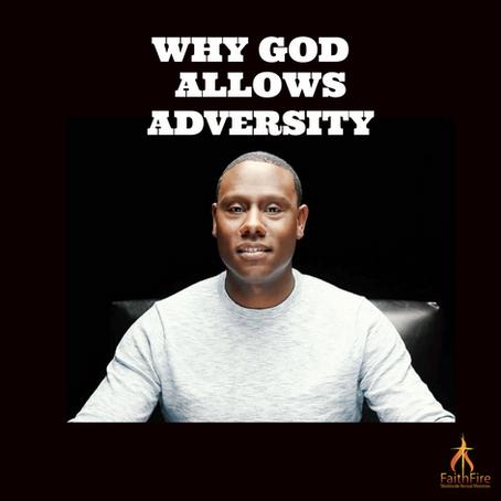 Why God Allows Adversity