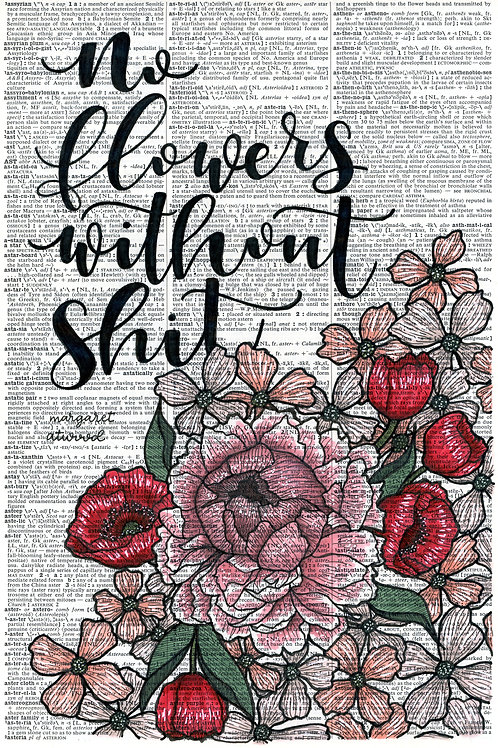 No Flowers Without Shit I