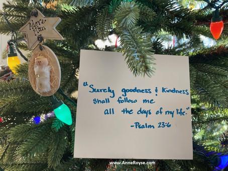 Goodness & Kindness Will Follow