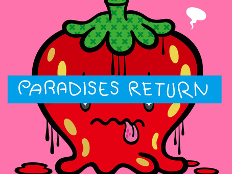Lyrics: PARADISES RETURN