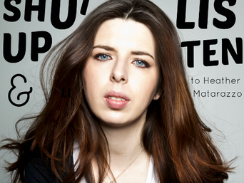 Shut up and Listen to HEATHER MATARAZZO