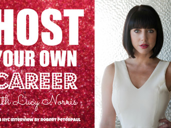 Host Your Own Career with LUCY NORRIS