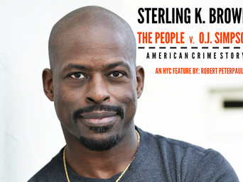 STERLING K. BROWN on 'The People v. O.J. Simpson: American Crime Story'