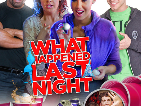 """WHAT HAPPENED LAST NIGHT"" RELEASED!"