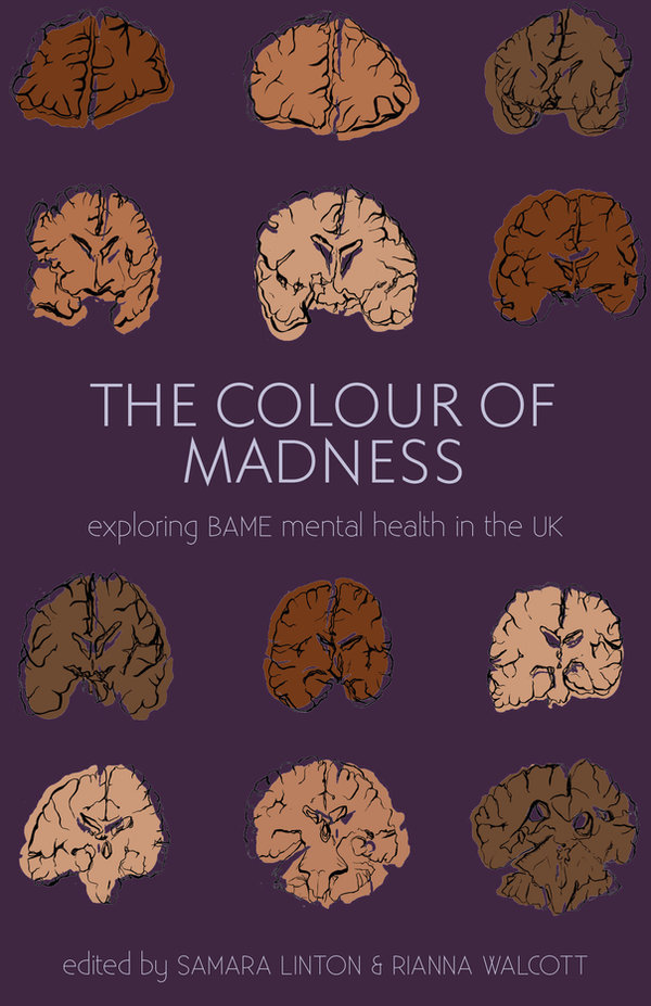 Cover of 'The Colour of Madness': a purple book cover with drawn images of brains in different shades of brown. Text in light lilac reads: 'The Colourof Madness: exploring BAME mental health in the UK'