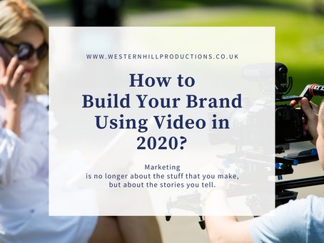 How to Build Your Brand Using Video in 2020