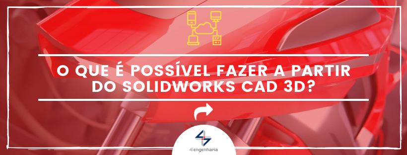 SOLIWORKS CAD 3D | 4i Engenharia