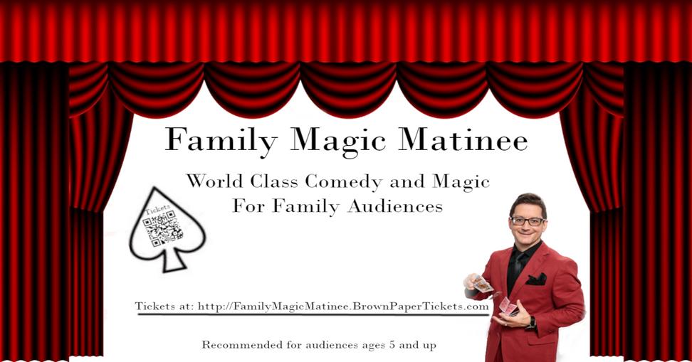 Family Magic Matinee
