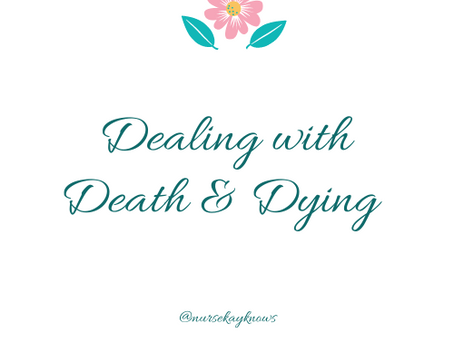 Things We Never Discussed In Nursing School: Death and Dying