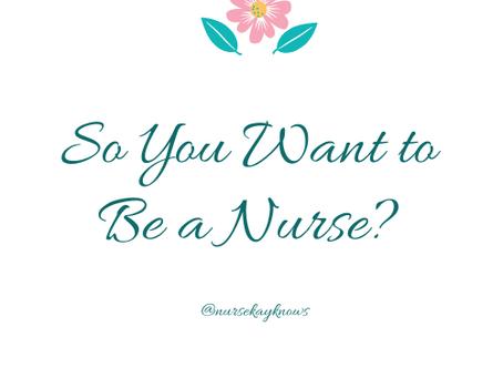 Preparing to Enter the Nursing Profession