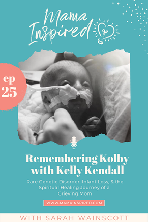 Episode 25: Rare Genetic Disorder, Infant Loss, and the Spiritual Healing Journey of a Grieving Mom