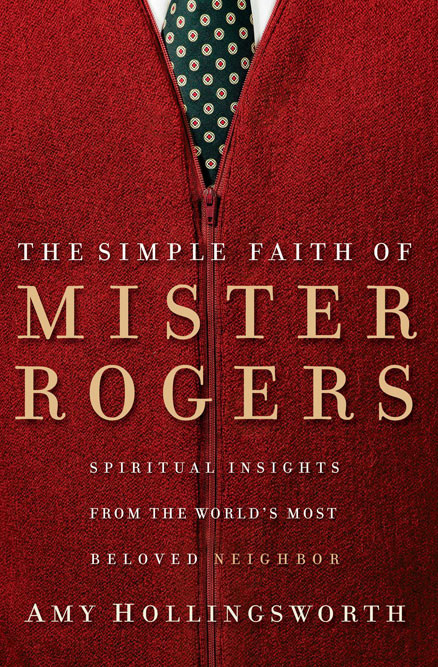 The Simple Faith of Mr. Rogers: Writers Read Post #6