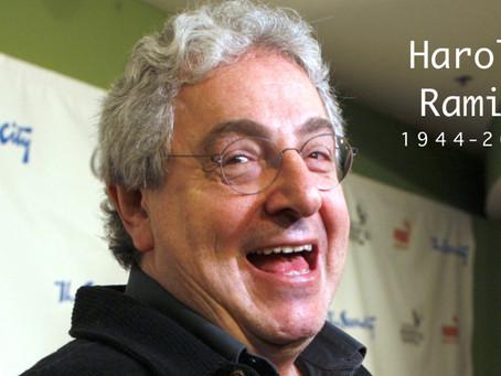 In Memoriam of Harold Ramis