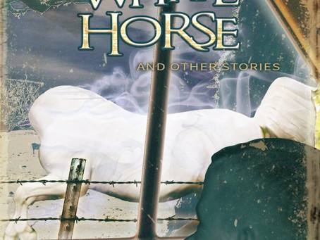 The Headless White Horse: My New Short Story Compilation