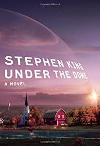 """Cover of """"Under the Dome: A Novel"""""""