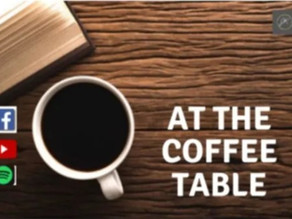 At The Coffee Table Podcast | Episode 68