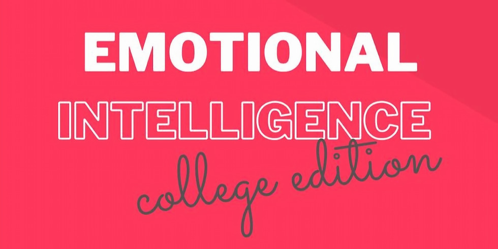 Emotional Intelligence: College Edition