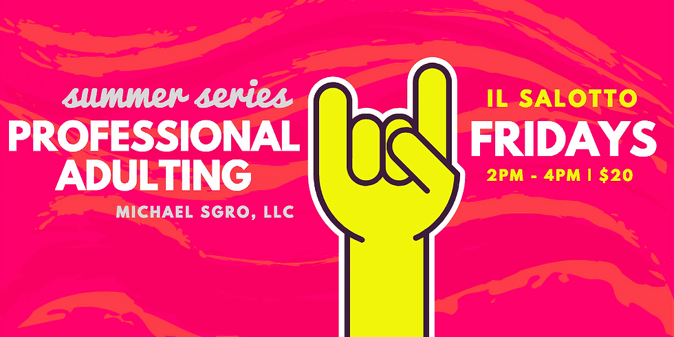 Professional Adulting Summer Series