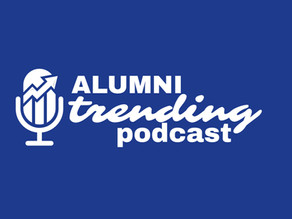 Alumni Trending Podcast: Episode 12