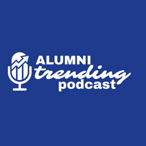 Alumni Trending Podcast: Episode 12
