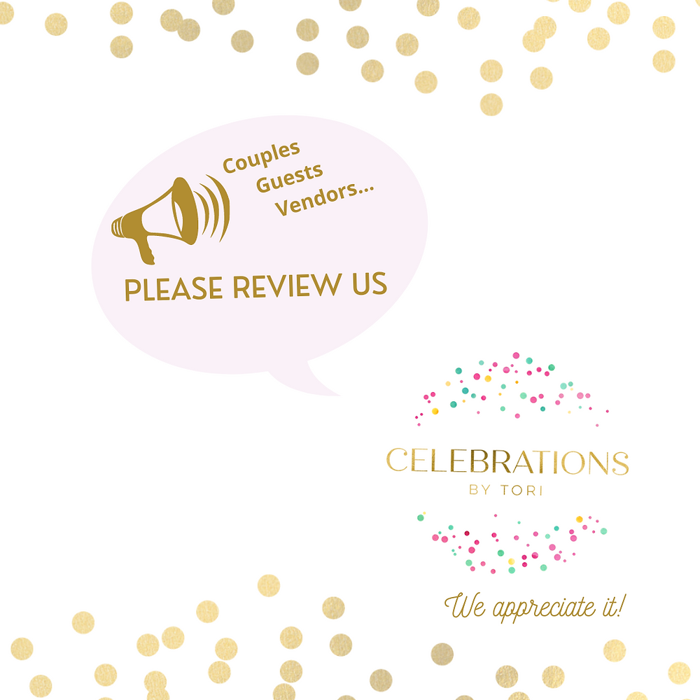 review us image requesting testimonials and reviews from couples, clients, vendors and guests. Celebrations by Tori, Tori Rogers