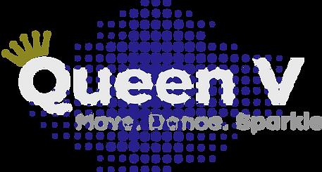 Queen V Logo - Move. Dance . Sparkle