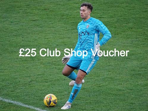 £25 Club Shop Voucher