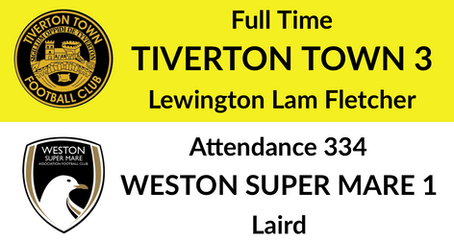 Tiverton Town 3-1 Weston super Mare