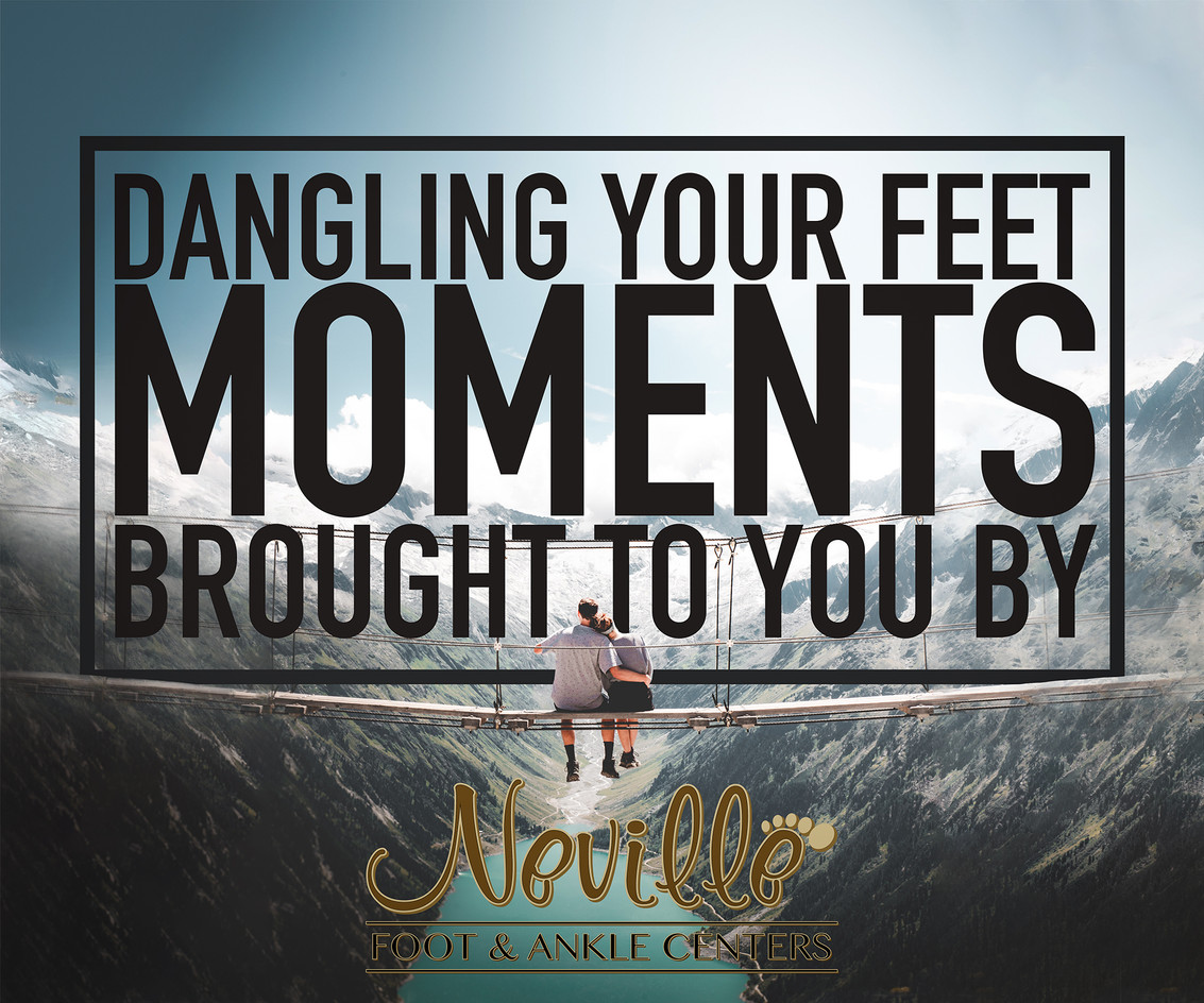Dangling your feet moments