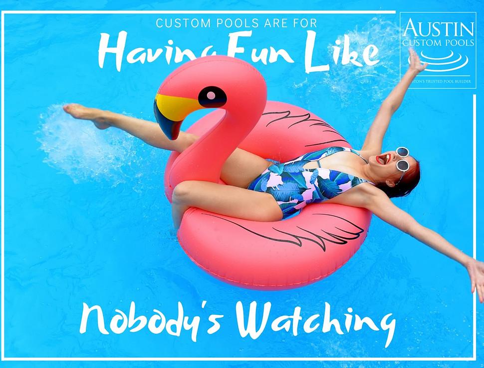 Have Fun Like Nobody's Watching