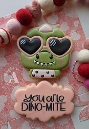 You are Dino Mite.jpg