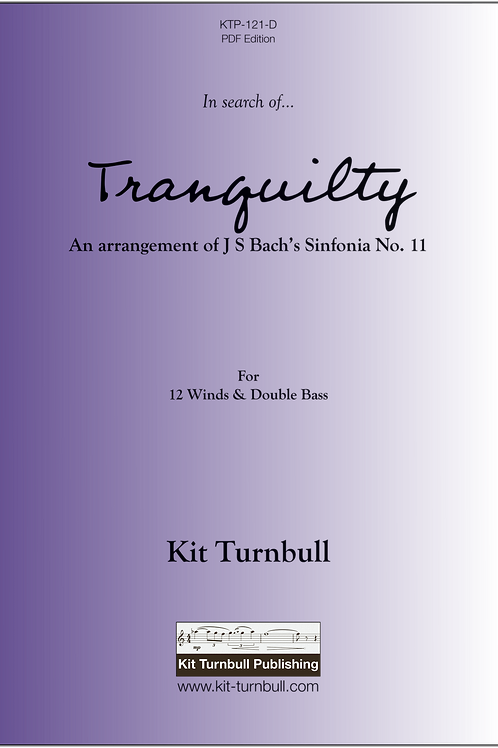 In search of... TRANQUILITY - Kit Turnbull