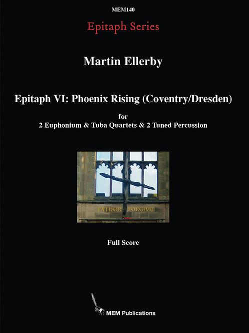 Epitaph VI: Vocalise Phoenix Rising (Coventry/Dresden)