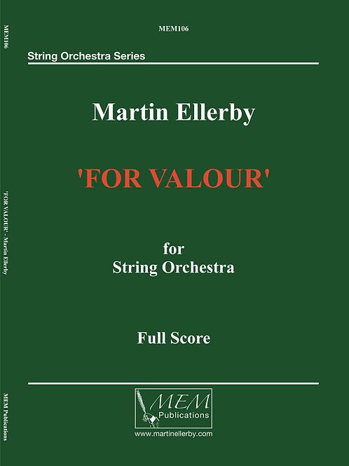FOR VALOUR - Martin Ellerby