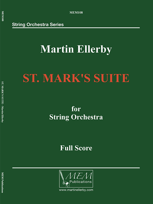 ST. MARK'S SUITE - Martin Ellerby
