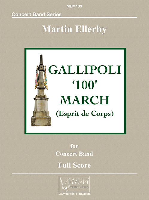 GALLIPOLI '100' MARCH - Martin Ellerby