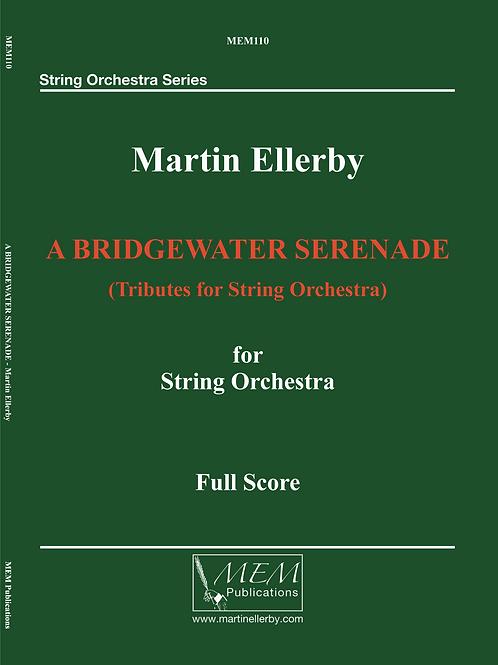 A BRIDGEWATER SERENADE - Martin Ellerby