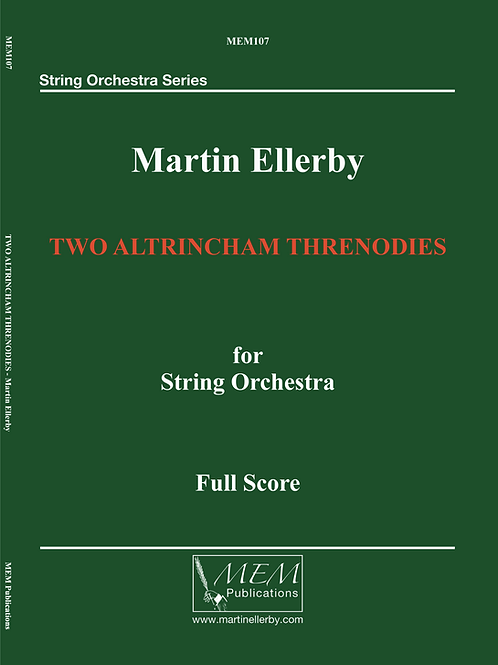 TWO ALTRINCHAM THRENODIES - Martin Ellerby