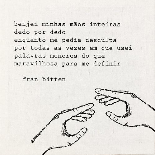 beijei minhas mãos inteiras