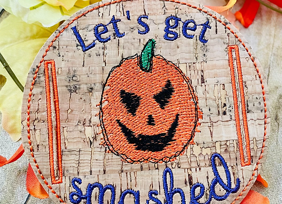 Let' Get Smashed Wine Wrap Embroidery Design