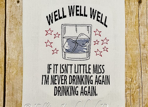 Miss Never Drinking Again Embroidery Design 3 SIZES