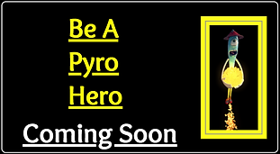Be a pyro hero
