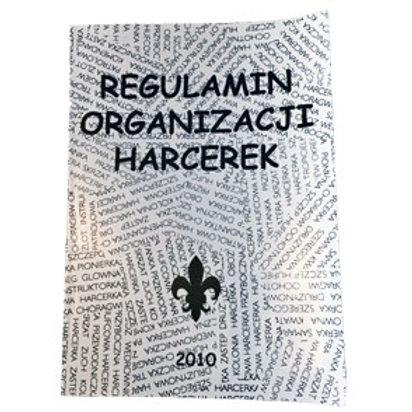 Regulamin Organizacji Harcerek - 2010