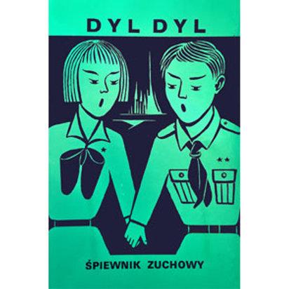 Dyl Dyl - Śpiewnik Zuchowy