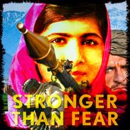 Malala: Stronger Than Fear