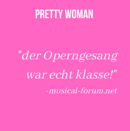 """Review of Rachel as opera diva Violetta in the European premiere of Pretty Woman. """"The opera singing was just brilliant!"""""""