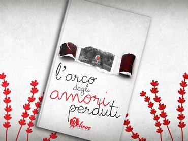 """BOOK REVEAL """"L'arco Degli Amori Perduti"""" di Roberta Chillè"""