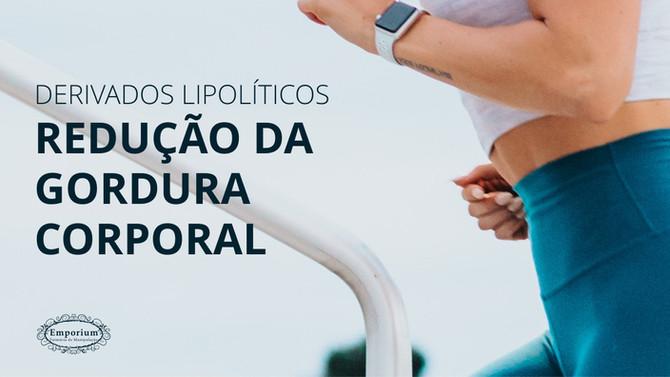 Derivados Lipolíticos - Atuam na Redução de Gordura Corporal, IMC  e Prevenção de Síndromes Metabóli