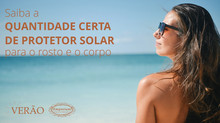 Proteção solar na medida certa